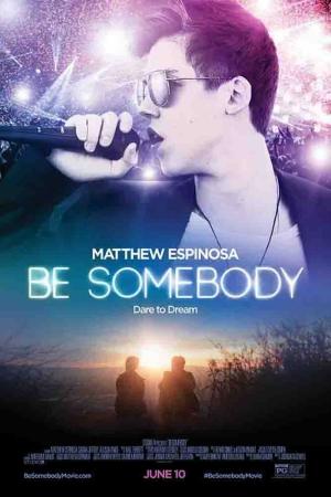 Be Somebody Film Afişi Sinema Kanvas Tablo