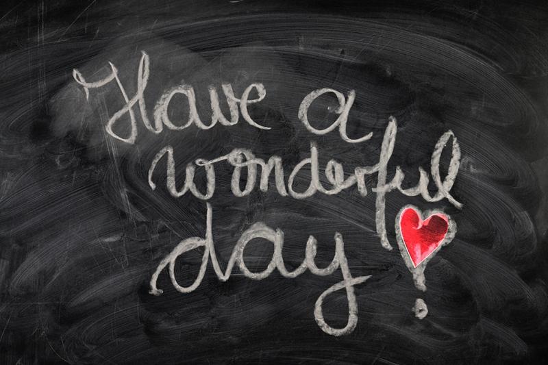 Have A Wonderful Day Motivasyon Fotoğraf Kanvas Tablo